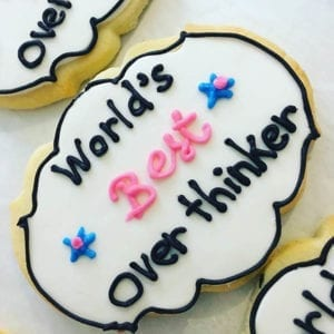 sayings cookie - overthinker